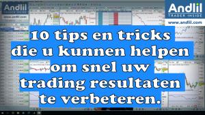 10 tips en tricks die u kunnen helpen om snel uw trading resultaten te verbeteren 300x169